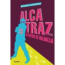 Alcatraz contre les traîtres de Nalhalla : Tome 3