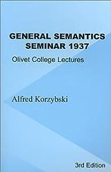 General Semantics Seminar 1937 Olivet College Lectures
