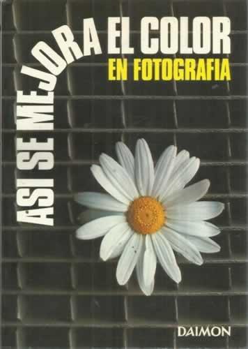 ASÍ SE MEJORA EL COLOR EN FOTOGRAFÍA
