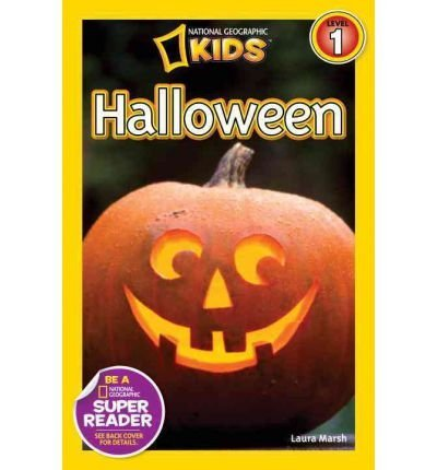 [{ Halloween (National Geographic Kids: SR - Level 1 (Quality)) By Marsh, Laura ( Author ) Jul - 10- 2012 ( Paperback ) } ] (National Geographic Kids Halloween)
