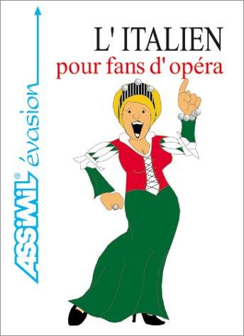 L'Italien pour fans d'opéra