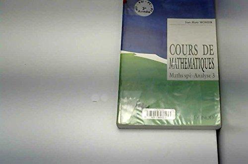 Cours de mathématiques. Analyse, Volume 3 par Jean-Marie Monier