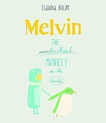 Melvin the Luckiest Monkey