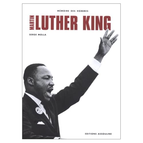 MARTIN LUTHER KING. Extraits des principaux discours