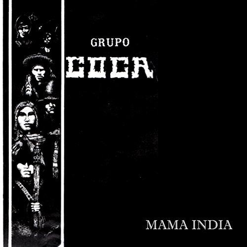 Mamá India (Música Andina Boliviana)