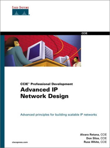 Advanced IP Network Design (CCIE Professional Development) (Cisco Press Certification & Training) por Russ White