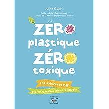 Zéro plastique zéro toxique (ENVIR ECOLOGIE)