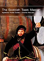 [(The Scottish Toast Master)] [By (author) Charles Maclean] published on (April, 2007)