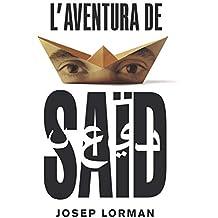 L'aventura de Saïd: 179 (Gran Angular)