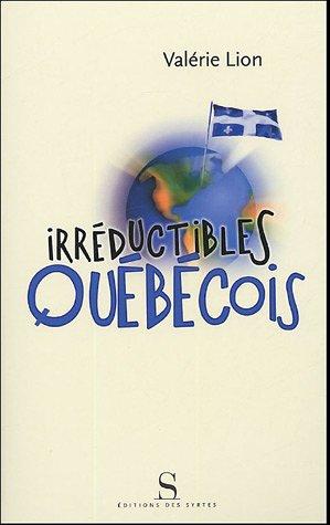 Irréductibles Québecois
