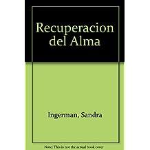 Recuperacion del Alma (Spanish Edition) by Sandra Ingerman (1996-02-02)