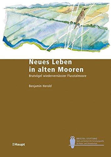 neues-leben-in-alten-mooren-brutvogel-wiedervernasster-flusstalmoore-bristol-schriftenreihe