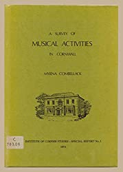 Survey of Musical Activities in Cornwall (Special reports/Institute of Cornish Studies)