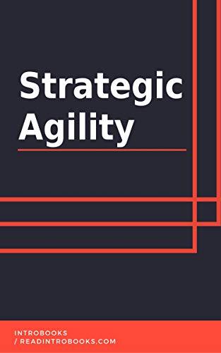 Strategic Agility by [IntroBooks]