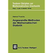 Angewandte Methoden der Mathematischen Statistik (Teubner Skripten zur Mathematischen Stochastik)