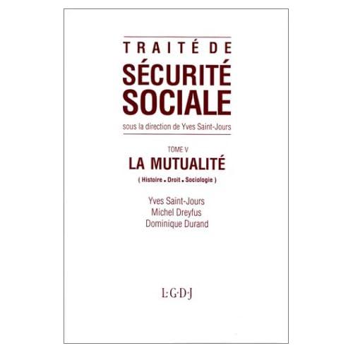 Traité de sécurité sociale, tome 5. La mutualité