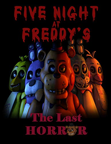 Five Night At Freddy's The Last Horror: FNAF (English Edition)