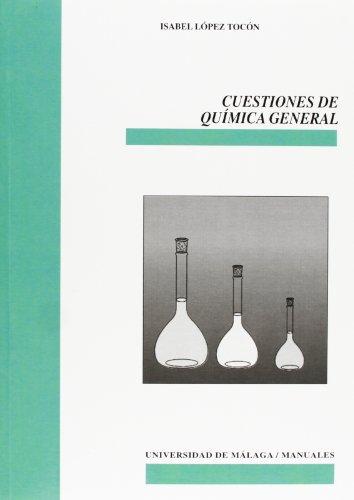 Descargar Libro Cuestiones de Química General (Manuales) de Isabel López Tocón