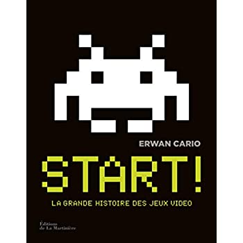 Start ! La Grande Histoire des jeux video