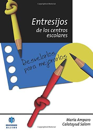 Entresijos De Los Centros Escolares