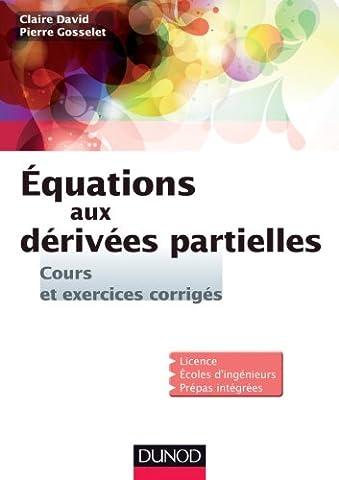 Equations aux dérivées partielles - Cours et exercices corrigés