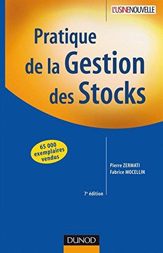 Pratique de la gestion des stocks - 7ème édition par Pierre Zermati, Fabrice Mocellin