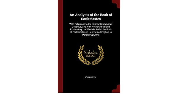 Buy An Analysis of the Book of Ecclesiastes: With Reference