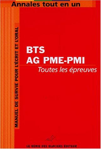 Annales tout en un pour BTS Assistant de gestion PME-PMI