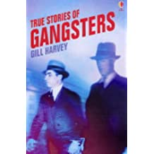 True Stories of Gangsters (Usborne True Stories)