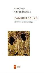 L'amour sauvé : Mystère du mariage
