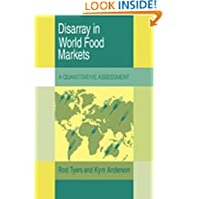 Disarray in World Food Markets: A Quantitative Assessment (Trade and Development)
