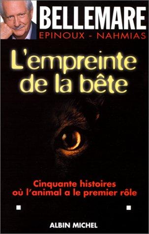 Empreinte de La Bete (L') (Collections Actualite - Essais - Documents)