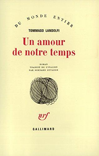 Un amour de notre temps par Tommaso Landolfi