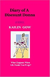 Diary of a Discount Donna:  A Novel