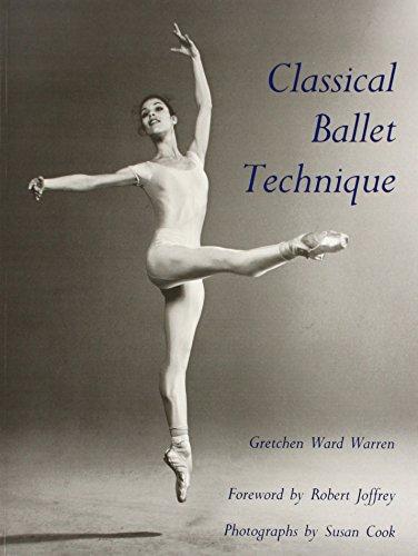 Classical Ballet Technique par Gretchen W. Warren