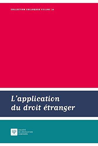L'application du droit étranger par Philippe Lauvaux