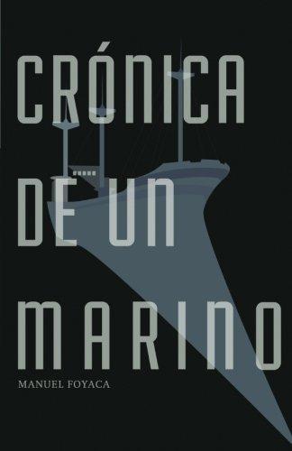 Crónica de un marino por Manuek Foyaca