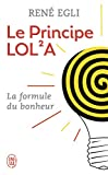 Le principe LOL²A : Ou La perfection du monde