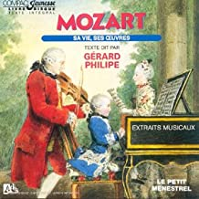 Mozart Sa Vie, Ses Oeuvres