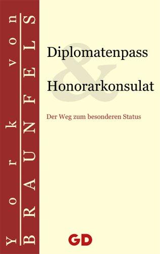 Diplomatenpass & Honorarkonsulat: Der Weg zum besonderen Status -