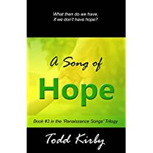 A Song of Hope (Renaissance Songs) (English Edition)