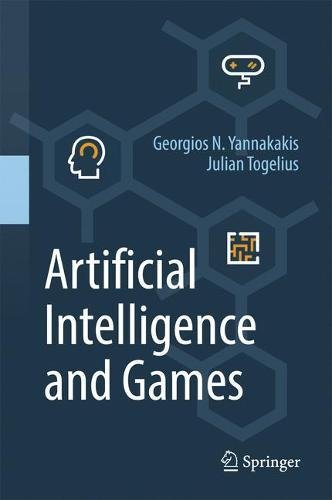 Artificial Intelligence and Games por Georgios N. Yannakakis