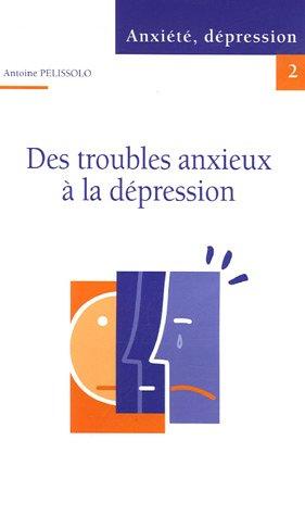 Anxiété, dépression
