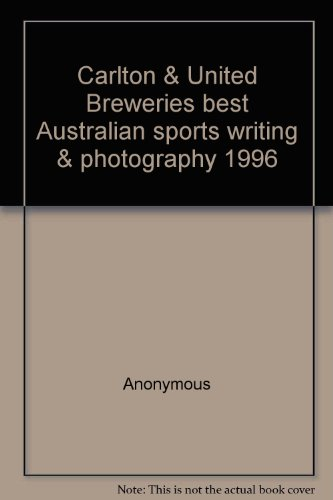 carlton-united-breweries-best-australian-sports-writing-photography-1996