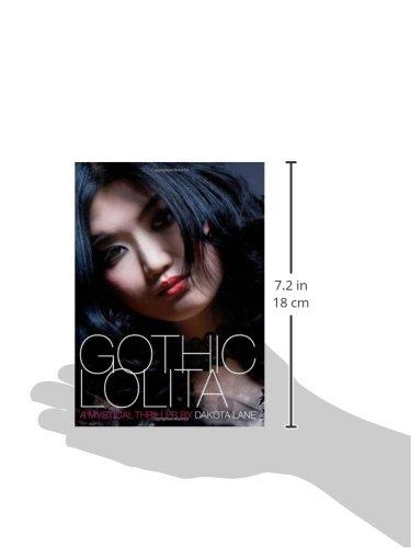 Gothic Lolita: A Mystical Thriller