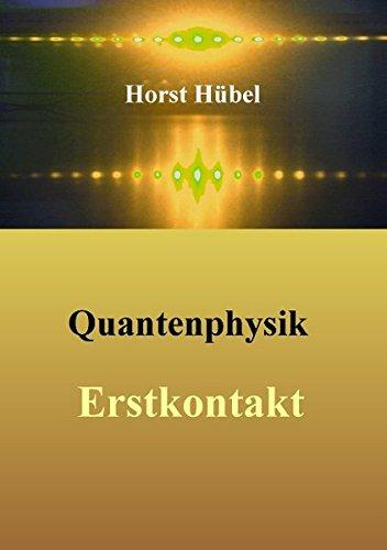 Quantenphysik - Erstkontakt