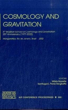 Cosmology and Gravitation: Xth Brazilian School of Cosmology and Gravitation; 25th Anniversary (1977-2002), Mangaratiba, Rio de Janeiro, Brazil, (AIP ... / Astronomy and Astrophysics) (v. 668) (2003-06-11) par Unknown