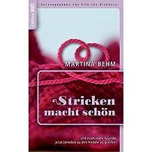 BY Behm, Martina ( Author ) [ STRICKEN MACHT SCHON (GERMAN) ] Nov-2013 [ Paperback ]
