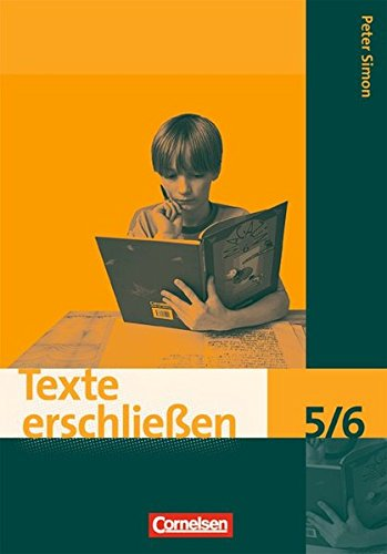 Texte erschließen / 5./6. Schuljahr - Arbeitsheft mit Lösungen, 2. Auflage