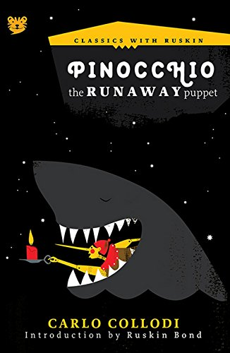 Pinocchio: The Runaway Puppet (Classics with Ruskin)